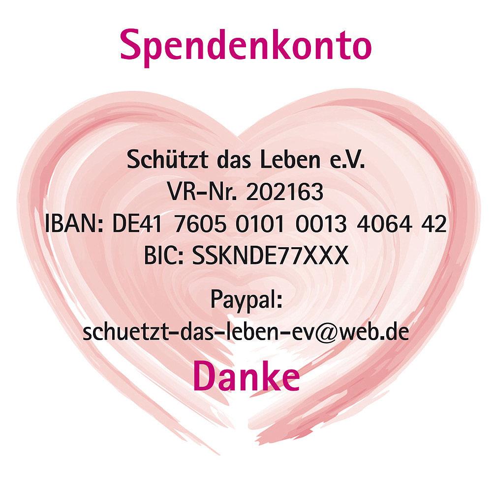 großes rosa Herz, Spendenkonto, Schützt das Leben e. V., Kontodaten, Paypal, Danke